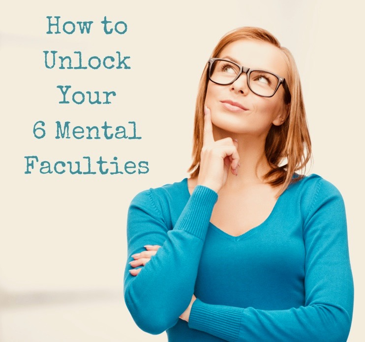how-to-unlock-your-6-mental-faculties
